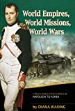World Empires, World Missions, World Wars