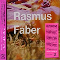 So Far by Rasmus Faber (2006-05-24)