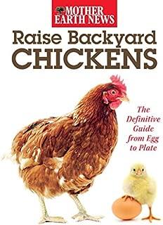 Raise Backyard Chickens