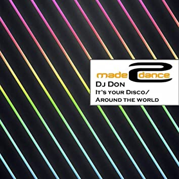 Its Your Disco / Around The World EP