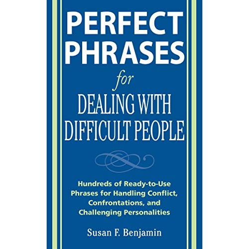 Perfect Phrases for Dealing with Difficult People cover art