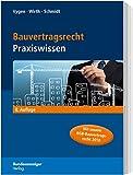 Bauvertragsrecht: Praxiswissen - Klaus Vygen