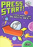 Super Rabbit Boy Blasts Off! (Press Start!)