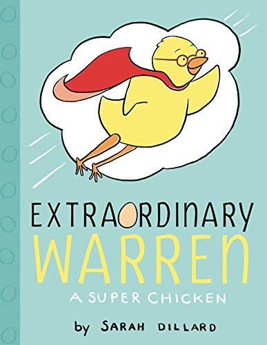 Extraordinary Warren: A Super Chicken (PIX) by [Sarah Dillard]