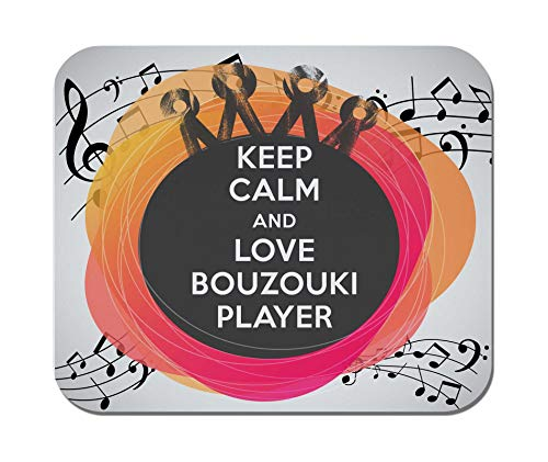 Makoroni - Keep Calm and Love Bouzouki Player - Non-Slip Rubber - Computer, Gaming, Office Mousepad