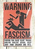警告サインファシズムヴィンテージスタイルメタルサインアイアン絵画屋内 & 屋外ホームバーコーヒーキッチン壁の装飾 8 × 12 インチ