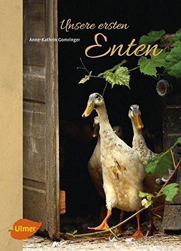 Unsere ersten Enten: Laufenten, Pommernenten und Co.