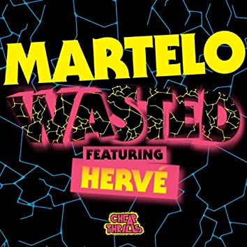 Wasted (feat. Hervé)