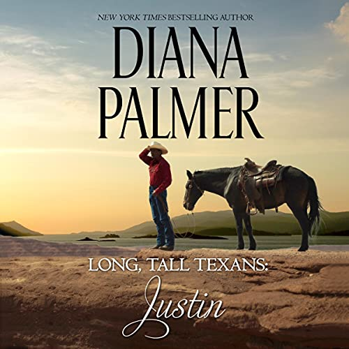 Long, Tall Texans: Justin Audiobook By Diana Palmer cover art
