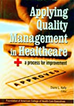 Applying Quality Management in Healthcare