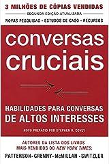 Conversas Cruciais: Habilidades para Conversas de Altos Interesses - Segunda Edição Paperback