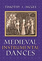 Medieval Instrumental Dances (Music)