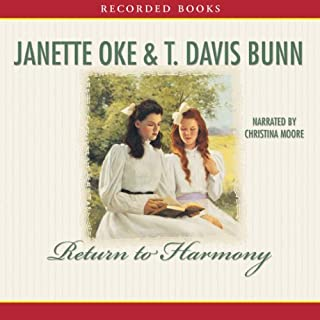 Return to Harmony                   By:                                                                                                                                 Janette Oke,                                                                                        T. Davis Bunn                               Narrated by:                                                                                                                                 Christina Moore                      Length: 6 hrs and 5 mins     13 ratings     Overall 4.3