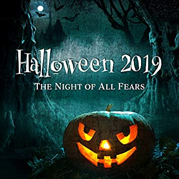 Halloween 2019: The Night of All Fears