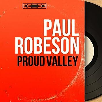 Proud Valley (Mono Version)