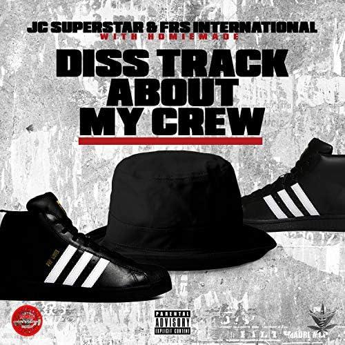 JC Superstar & FRS International feat. Homiemade