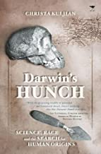 Darwin's Hunch: Science, Race and the Search for Human Origins