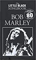 Bob Marley ; little black book 80 classics ; chant/guitare by Bob Markey(1905-06-29)