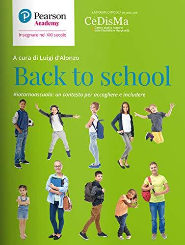 Back to school. #iotornoascuola: un contesto per accogliere e includere