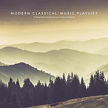 Modern Classical Music Playlist: 14 Beautiful Contemporary Classical Pieces
