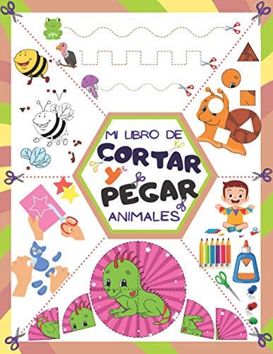 Mi libro de cortar y pegar - Animales: Tijeras niños 3-6 años, Libro de actividades preescolar.