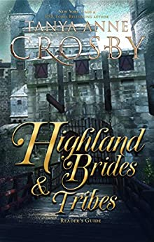 Highland Brides & Tribes: A Reader's Companion by [Tanya Anne Crosby]