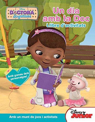 Doctora Joguines. Un Dia Amb La Doc: Llibre d'activitats (Disney)