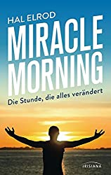 Miracle Morning von Hal Elrod