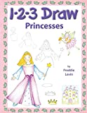123 Draw Princesses: A step by step drawing guide for young artists
