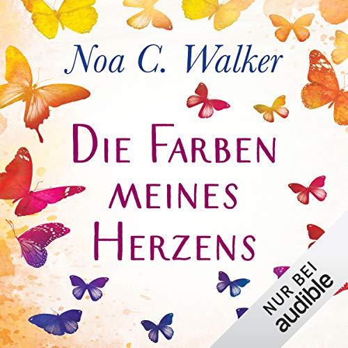 Die Farben meines Herzens audiobook cover art