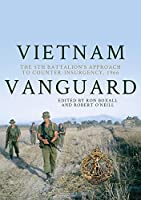 Vietnam Vanguard: The 5th Battalion's Approach to Counter-Insurgency, 1966