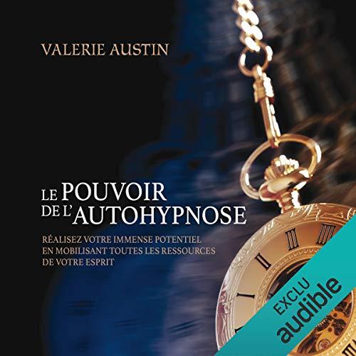 Le pouvoir de l'autohypnose audiobook cover art