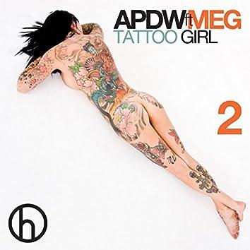 Tattoo Girl, Pt. 2