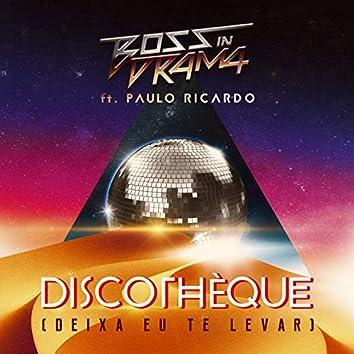 Discothèque (Deixa Eu Te Levar) - Single