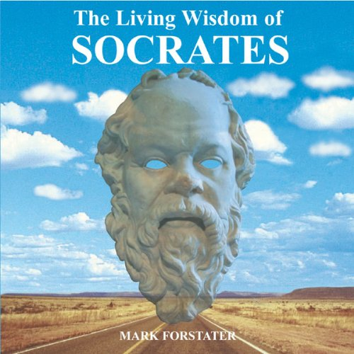 The Living Wisdom of Socrates cover art