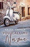 You call my name: Ein italienischer Sommer