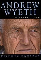 Andrew Wyeth: A Secret Life
