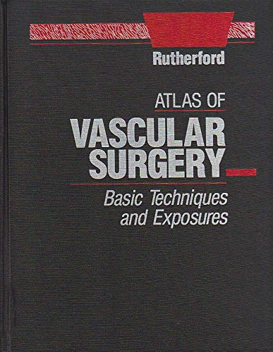 Atlas of Vascular Surgery: Basic Techniques and Exposures