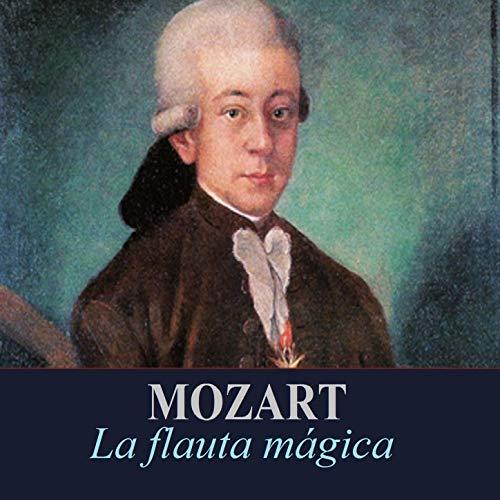Mozart - La flauta mágica