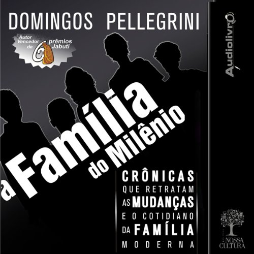 A família do milênio [The Family of the Millennium] audiobook cover art