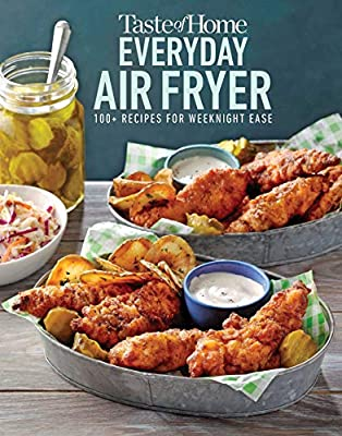 Taste of Home Everyday Air Fryer: 112 Recipes for Weeknight Ease by Trusted Media Brands