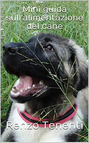 Mini guida sull'alimentazione del cane