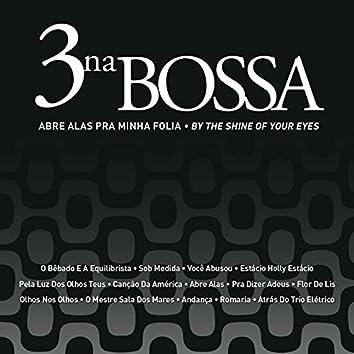 Abre Alas Pra Minha Folia (By The Shine Of Your Eyes)