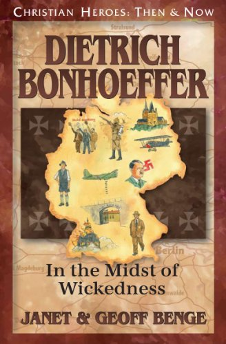 Dietrich Bonhoefer: In the Midst of Wickedness