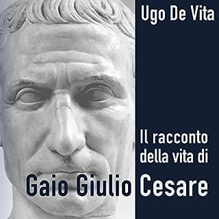 Il racconto della vita di Gaio Giulio Cesare copertina