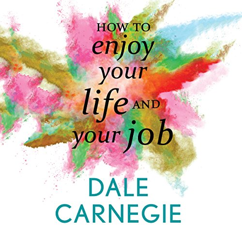 How to Enjoy Your Life and Your Job audiobook cover art