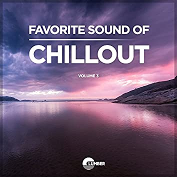 Favorite Sound Of Chillout, Vol. 3