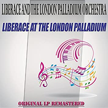 Liberace at the London Palladium - Original Lp Remastered