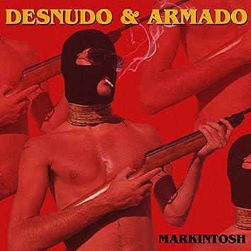 Desnudo & Armado
