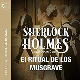 El ritual de los Musgrave [The Adventure of the Musgrave Ritual] audiobook cover art